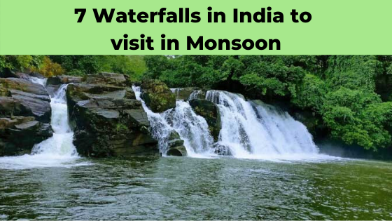7-waterfalls-in-inida-to-visit-in-monsoon